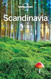 Lonely Planet Scandinavia ebook by Lonely Planet,Andy Symington,Carolyn Bain,Cristian Bonetto,Peter Dragicevich,Anthony Ham,Anna Kaminski