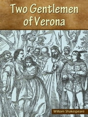 Two Gentleme Of Verona ebook by William Shakespeare