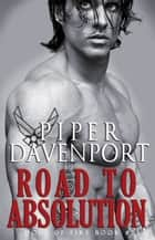 Road to Absolution ebook by Piper Davenport