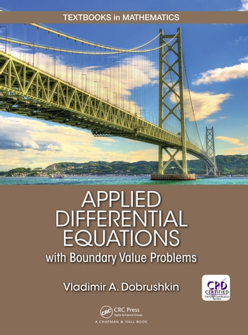 Applied differential equations with boundary value problems ebook by applied differential equations with boundary value problems ebook by vladimir dobrushkin fandeluxe Images