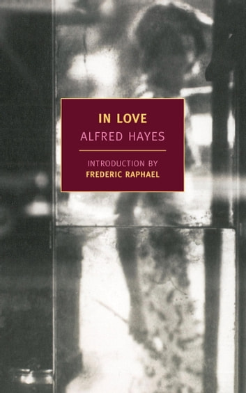 In Love eBook by Alfred Hayes
