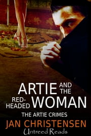 Artie and the Red-Headed Woman ebook by Jan Christensen