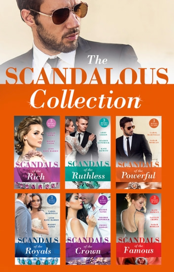 The Scandalous Collection (Mills & Boon e-Book Collections) 電子書籍 by Maisey Yates,Penny Jordan,Sharon Kendrick,Kate Hewitt,Caitlin Crews,Sarah Morgan,Lynn Raye Harris,Carol Marinelli,Abby Green