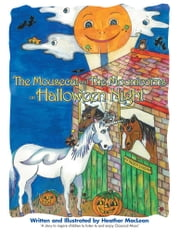 The Mousecat and the Moonicorns on Halloween Night ebook by Heather MacLean