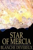 Star of Mercia ebook by Blanche Devereux