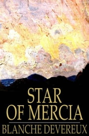 Star of Mercia - Historical Tales of Wales and the Marches ebook by Blanche Devereux