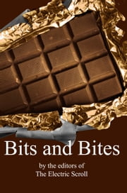 Bits and Bites ebook by the editors of The Electric Scroll