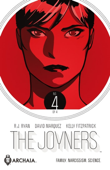 The Joyners #4 ebook by R.J. Ryan,David Marquez