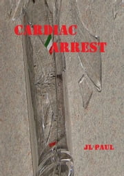 Cardiac Arrest ebook by JL Paul