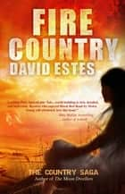 Fire Country ebook by David Estes
