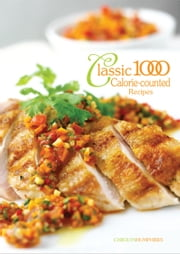 Classic 1000 Calorie Counted Recipes ebook by Carolyn Humphries