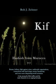 KIF ebook by Bob J. Zehmer