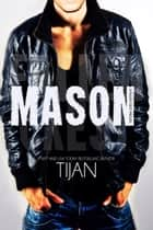 Mason - Fallen Crest Series ebook by Tijan