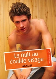 La nuit au double visage (pulp gay) ebook by AbiGaël
