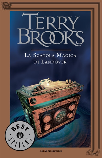 Il ciclo di Landover - 4. La scatola magica di Landover ebook by Terry Brooks