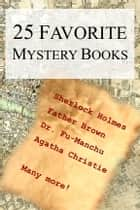 25 Favorite Mystery Books ebook by Smashbooks