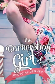 The Barbershop Girl ebook by Georgina Penney Penney