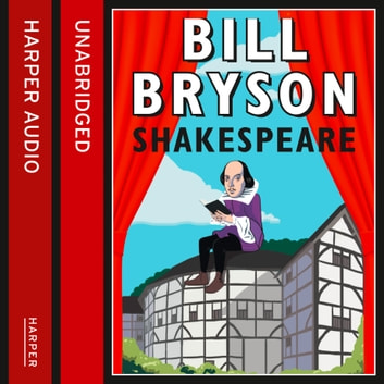 Shakespeare: The World as a Stage audiobook by Bill Bryson