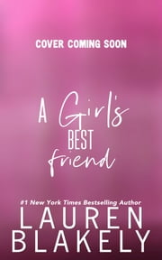 A Girl's Best Friend ebook by Lauren Blakely