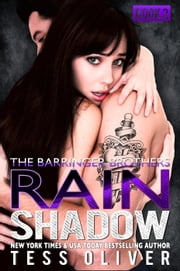 Rain Shadow Book 2 - The Barringer Brothers ebook by Tess Oliver