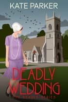 Deadly Wedding - Deadly Series, #2 ebook by