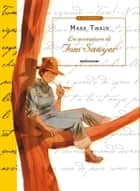 Le avventure di Tom Sawyer (Mondadori) ebook by Mark Twain, Adriana Bottini