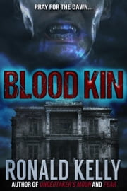 Blood Kin ebook by Ronald Kelly