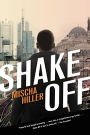 Shake Off ebook by Mischa Hiller