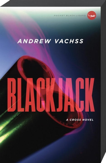 Blackjack - A Cross Novel ebook by Andrew Vachss