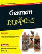German For Dummies ebook by Paulina Christensen,Anne Fox,Wendy Foster
