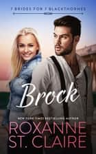 Brock ebooks by Roxanne St. Claire