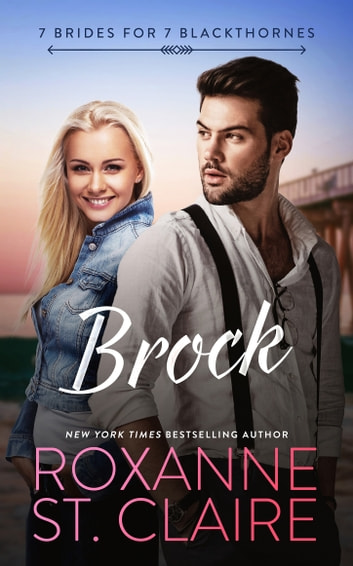 Brock ebook by Roxanne St. Claire