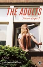 The Adults ebook by Alison Espach