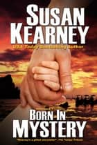 Born in Mystery ebook by Susan Kearney