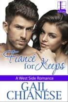 Fiancé for Keeps ebook by Gail Chianese
