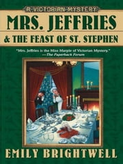 Mrs. Jeffries and the Feast of St. Stephen ebook by Emily Brightwell