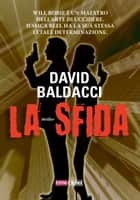 La sfida ebook by David Baldacci