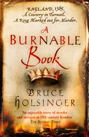 A Burnable Book ebook by Bruce Holsinger