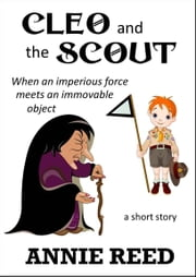 Cleo and the Scout ebook by Annie Reed