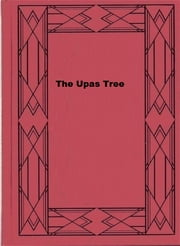 The Upas Tree ebook by Florence Louisa Barclay