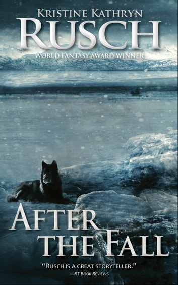 After the Fall ebook by Kristine Kathryn Rusch
