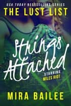 Strings Attached: The Devon Stone Prequel - The Lust List: Miles Riot, #3 ebook by Mira Bailee, Nova Raines