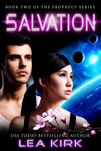 Salvation - Book Two of the Prophecy Series ebook by Lea Kirk