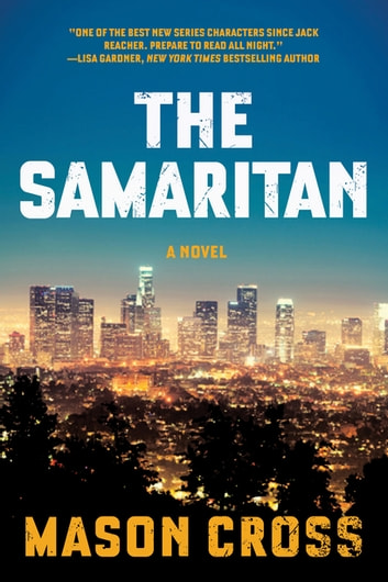 The Samaritan: A Novel (Carter Blake) ebook by Mason Cross