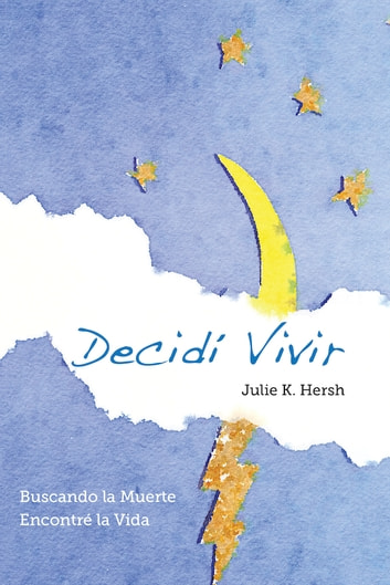 Decidí Vivir ebook by Julie Hersh