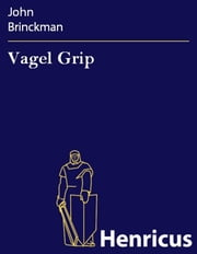 Vagel Grip ebook by John Brinckman