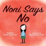 Noni Says No ebook by Heather Hartt-Sussman,Genevieve Cote