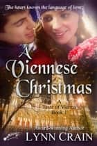 A Viennese Christmas ebook by Lynn Crain