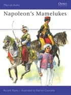 Napoleon's Mamelukes ebook by Ronald Pawly,Patrice Courcelle