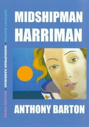 Midshipman Harriman ebook by Anthony Barton